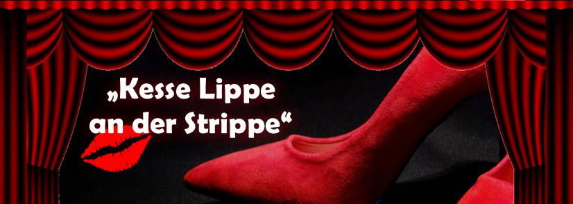 """Vorverkauf ab 15.02. – """"Kesse Lippe an der Strippe"""""""